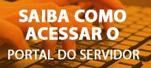 Aprenda acessar o portal do servidor