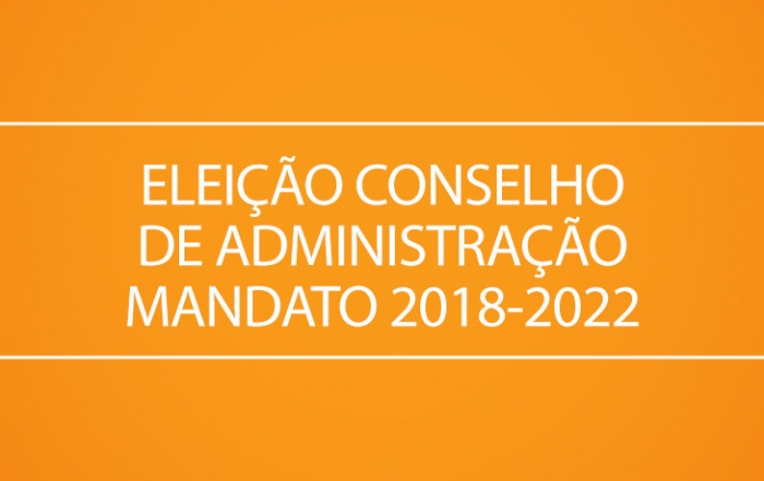 ELEIÇÃO-CONSELHO-DE-ADMINISTRAÇÃO-MANDATO-2018-2022