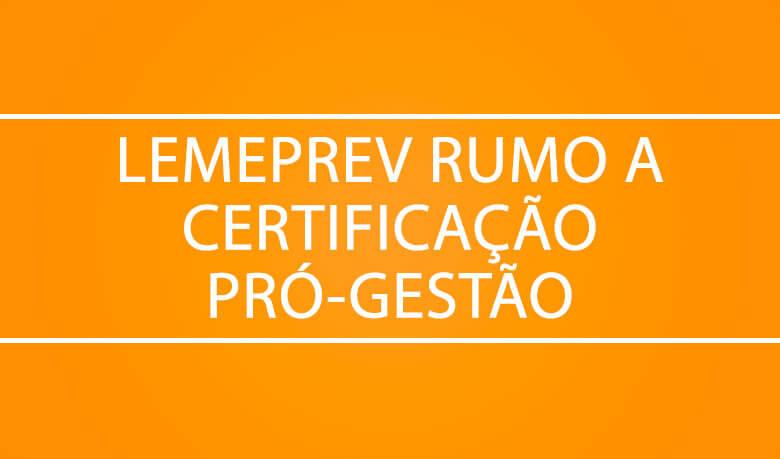 lemeprev rumo a certificação pró-gestão