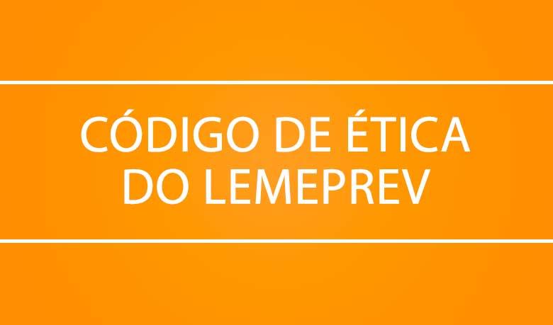 Código de ética - LemePrev