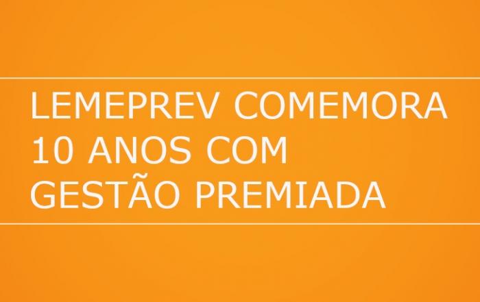 LEMEPREV-COMEMORA-10-ANOS